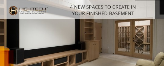 4 New Spaces To Create In Your Finished Basement