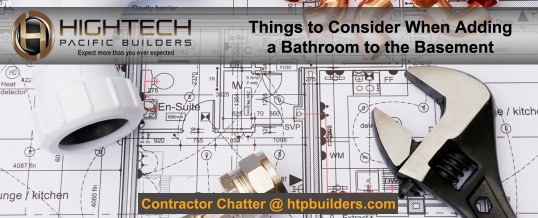 Things to Consider When Adding a Basement Bathroom