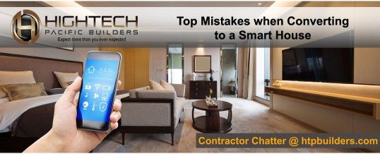 Top Mistakes Made When Converting to a Smart Home