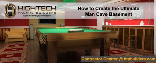 How to Create the Ultimate Man Cave Basement