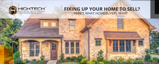 Fixing Up Your Home To Sell? Here's What Homebuyers Want