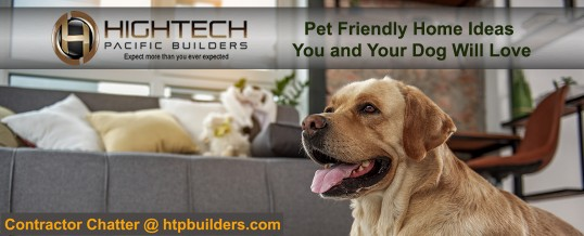 Pet Friendly Home Ideas You and Your Dog Will Love