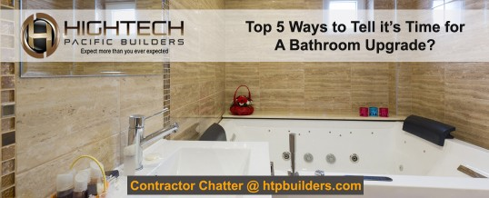 Time for a bathroom upgrade? Top 5 signs