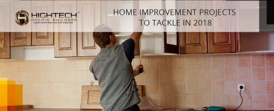 Home Improvement Projects To Tackle In 2018