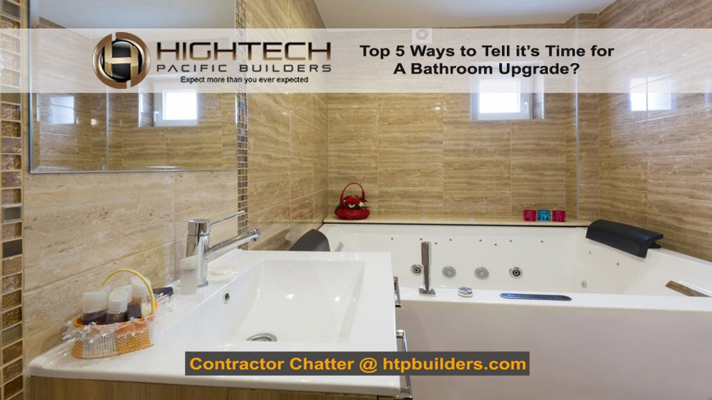 Top 5 Ways to Know You Need a Bathroom Upgrade