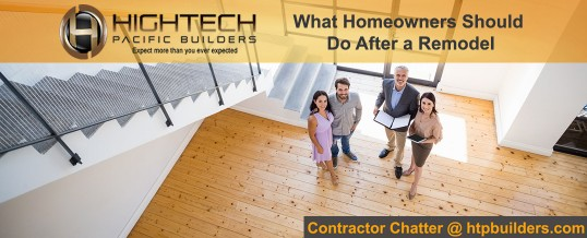 What Homeowners Should Do After a Remodel
